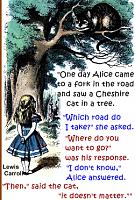 I need help ….  Guide-alice-cheshire-cat-quote.jpg